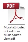 Moral attributes of God,from Mulla Sadra's view